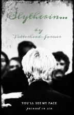 Slytherin...  by -potterhead_forever-