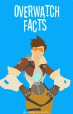 Overwatch; Facts by Shxmada