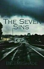 The Seven Sins  by TMIShade