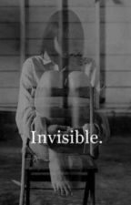 Not So Invisible (Sequel to Invisible) by BABYCAKESFANDOM