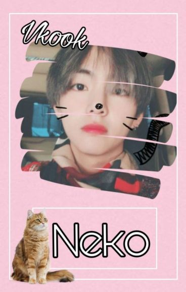 Neko||Vkook (Slow update)