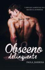 HIATUS: Obsceno & Delinquente by _Kills_