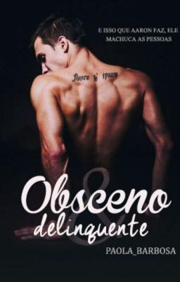 HIATUS: Obsceno & Delinquente