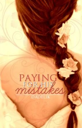 Paying for His Mistakes Watty Awards 2012 by dadelik