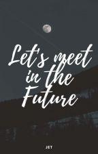 Let's Meet In The Future (BaekHera) by Jet_Ski