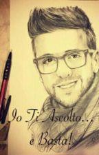 Io Ti Ascolto..e Basta!  by Ilvolo040716