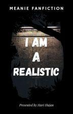 I'm A Realist [Meanie] by funvan08