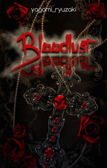 BLOODLUST [ON-HOLD]