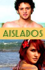 AISLADOS by HlneFerrereArango
