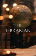 The Librarian (boyxboy) *ON HOLD by wambuimuiruriii