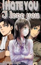 ~Levi x Leser~ I Hate You, I Love You by YoongiDSuga