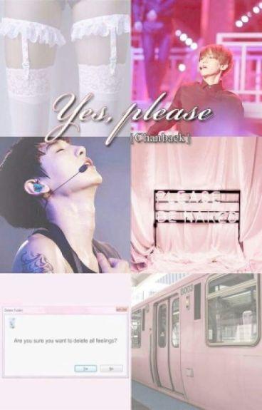Yes, please {ChanBaek}
