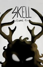 Skell - Tome 1 by JunkyClo