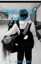 Brandon Rowland's twin sister by raelinpepin