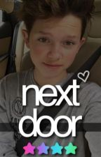 Next Door// Jacob Sartorius Fanfic by mrshuntarowland
