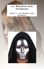 La société des Masques - Tome 1. Le secret des Curieux by Ensheiss32