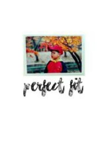 perfect fit  ×  junhoe;