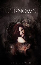 Unknown by PeopleFearTheUnknown