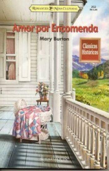 Amor por Encomenda - Mary Burton