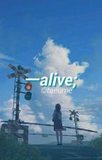 Alive ❁ Jungkook by taeume