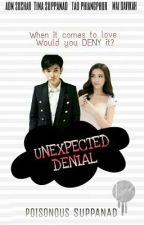 Unexpected Denial (Tiaom Fanfic)  by poisonousuppanad