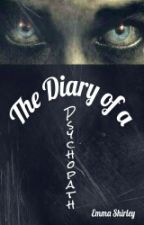 The Diary of a Psychopath by kkankri
