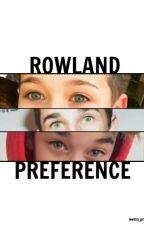 Rowland Preference by Wenn_Prlt