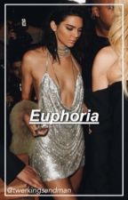 Euphoria // O.E by twerkingsandman