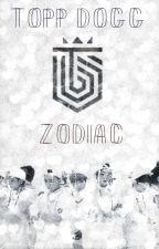 Topp Dogg Zodiac <3 by Doll_Liar_3012