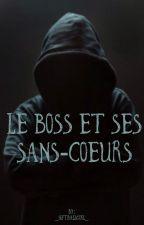 Le Boss et ses sans-coeurs by -SpnLover-