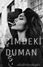 İçimdeki Duman by disturbednyks
