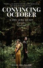 Convincing October by Kay_Dee_Em_Dee