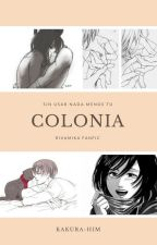 Colonia | Rivamika by Kakura-Him