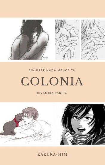 Colonia | Rivamika