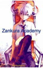 Zankura Academy (Yaoi BoyxBoy) by Annonano