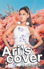 •Ari's Cover• Open by -AshMali-
