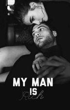 My Man is Rich by RievcaWeldy