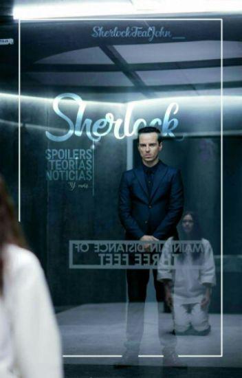 SHERLOCK || Spoilers, Teorías, Noticias y Más.