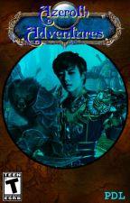 Azeroth Adventures [World of Warcraft] [BangDae] by ParagonDeLurid
