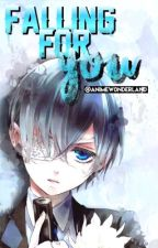 ciel x reader // falling for you (completed) by writerchxn_