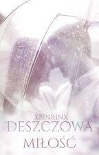 Deszczowa miłość by xBinrinx