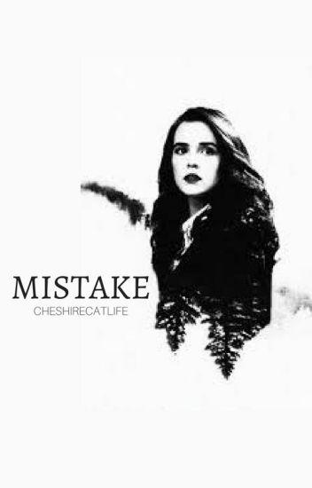 Mistake ♦ Romitri