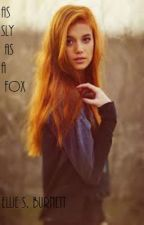 As Sly as a Fox by Eliahna