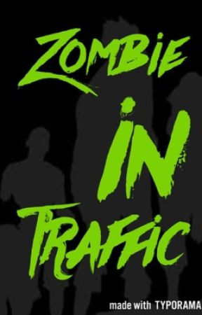 Zombie In Traffic by midnightmaniac