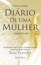 Diário de Uma Mulher by DoraFerreira