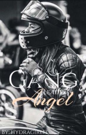 Gang Leaders Angel by _peteywentzy_