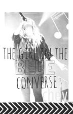 The Girl In The Blue Converse by chey_x