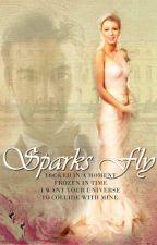 Sparks Fly by xtincsk