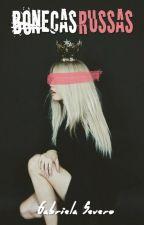 Bonecas Russas by gabriela_severo