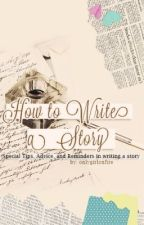 How to Write a Story by Meeyatch